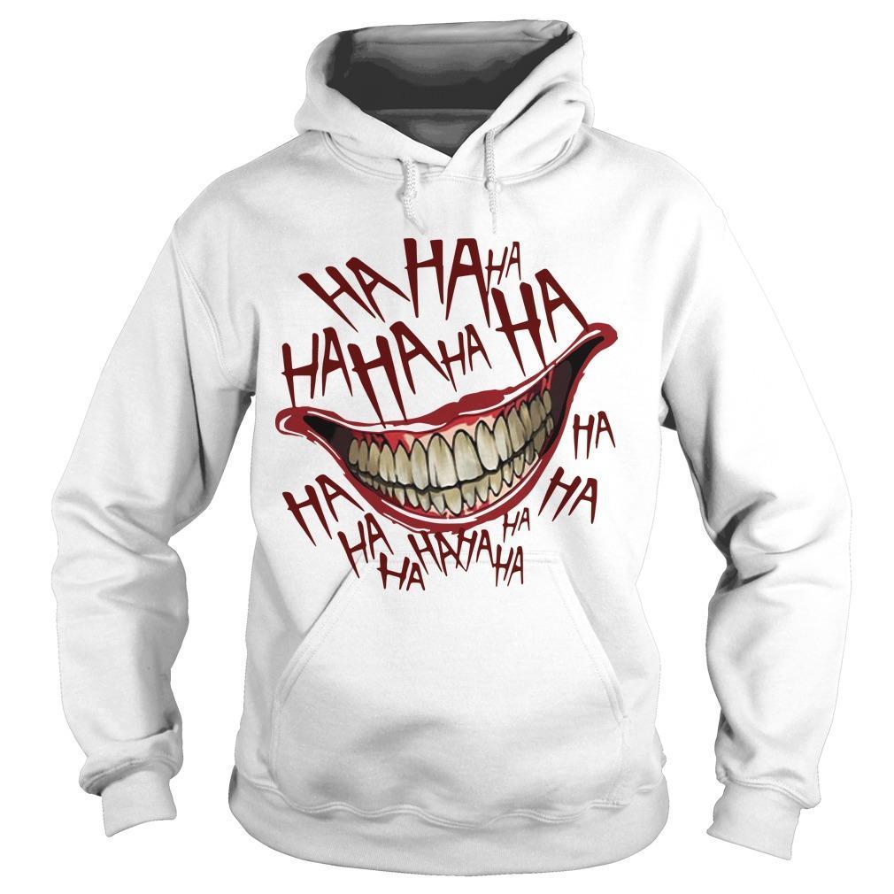 Hahaha Smile Joker Hoodie