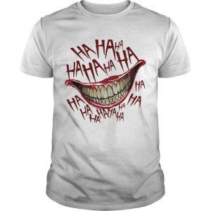 Hahaha Smile Joker Shirt