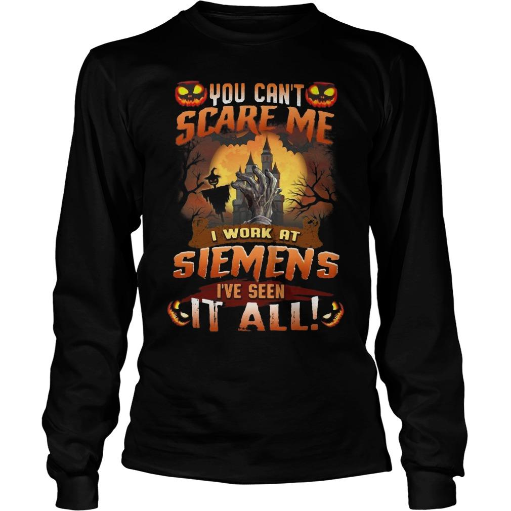 Halloween You Can't Scare Me I Work Siemens I've Seen It All Longsleeve