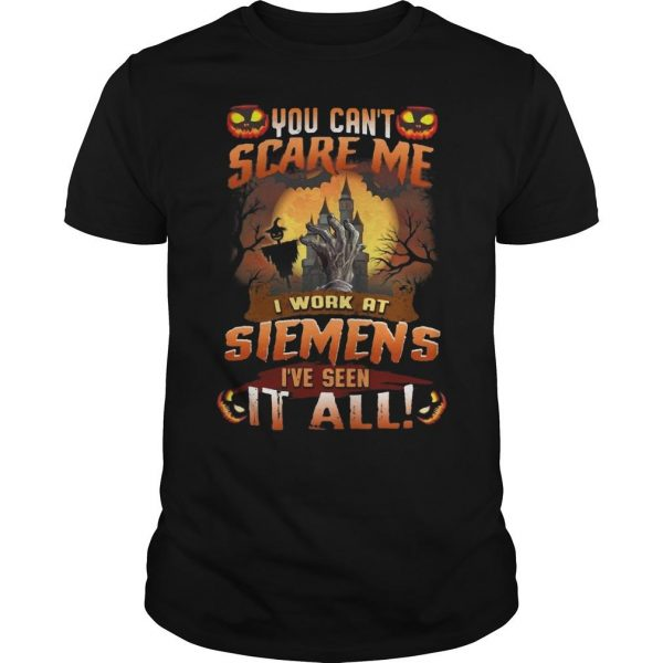 Halloween You Can't Scare Me I Work Siemens I've Seen It All Shirt