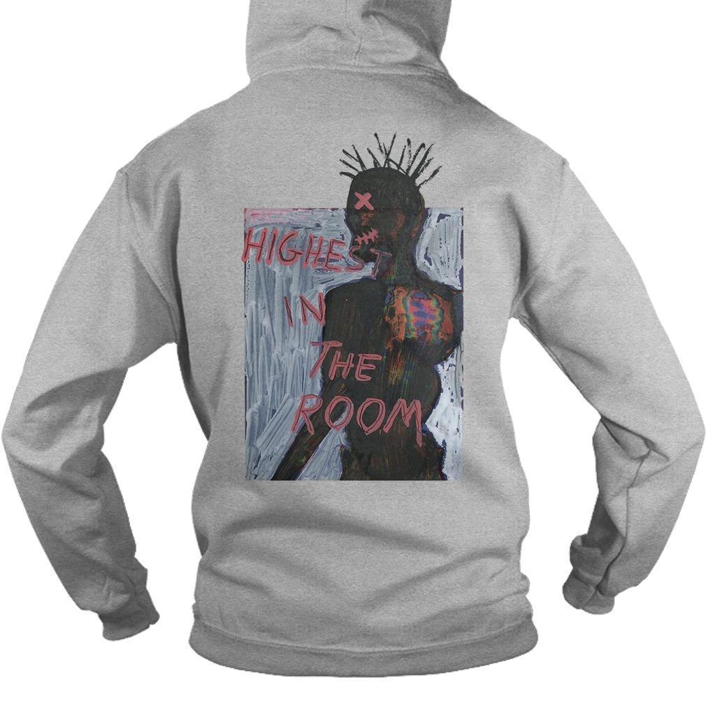 Highest In The Room Hoodie