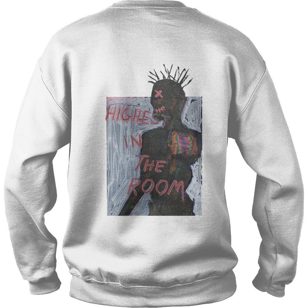 Highest In The Room Sweater
