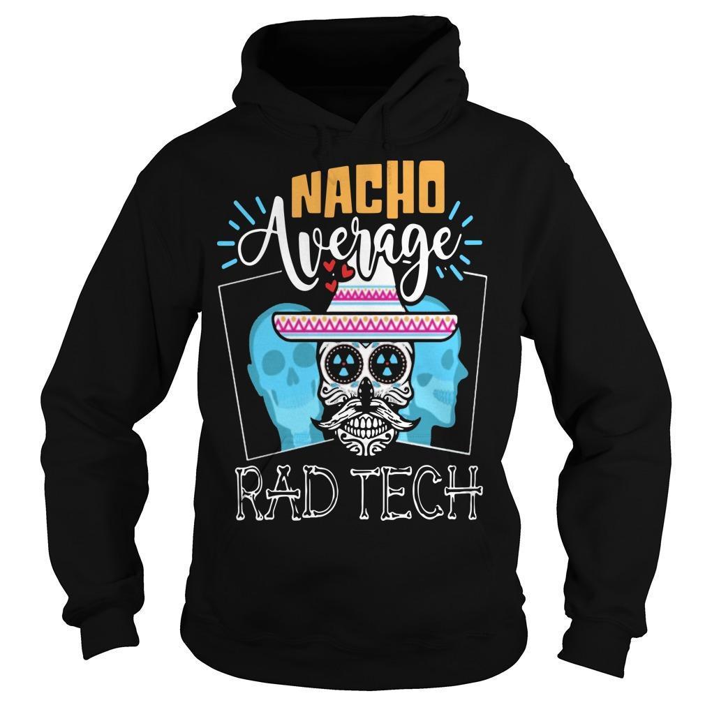 Hippie Skull Nacho Average Rad Tech Hoodie