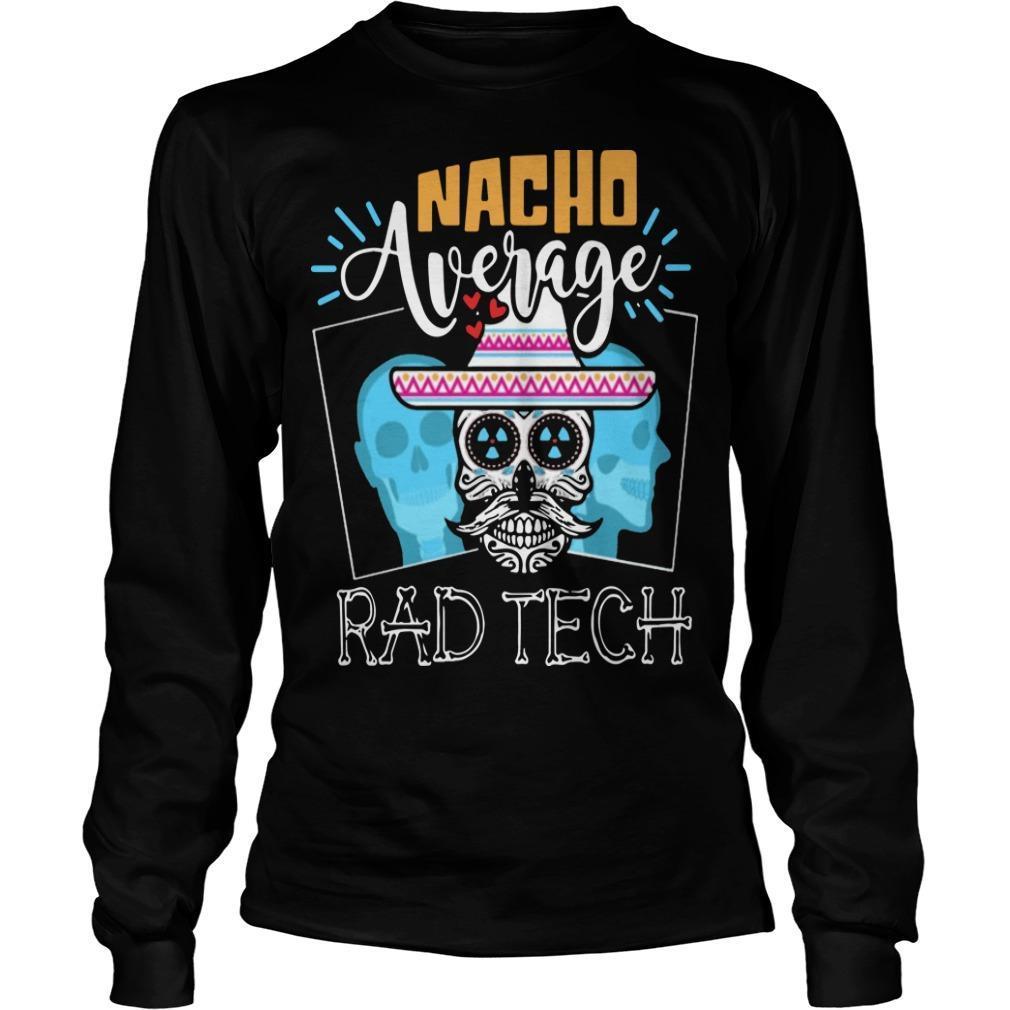Hippie Skull Nacho Average Rad Tech Longsleeve