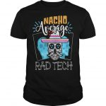 Hippie Skull Nacho Average Rad Tech Shirt