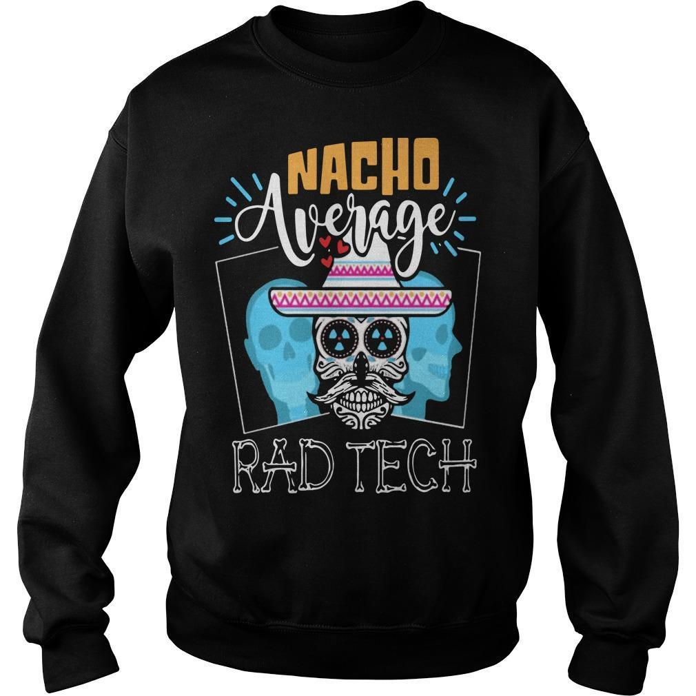 Hippie Skull Nacho Average Rad Tech Sweater
