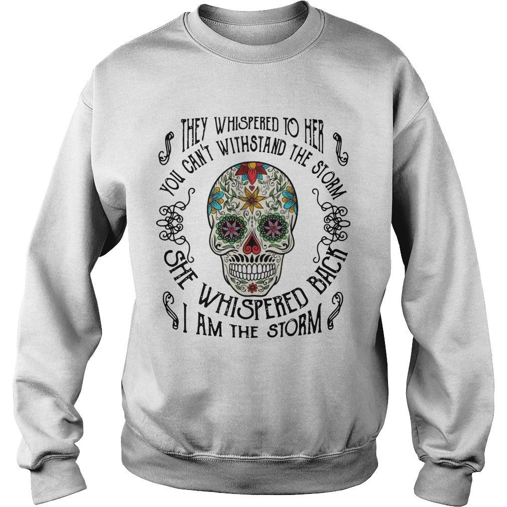 Hippie Skull They Whispered To Her You Can't Withstand The Storm Sweater