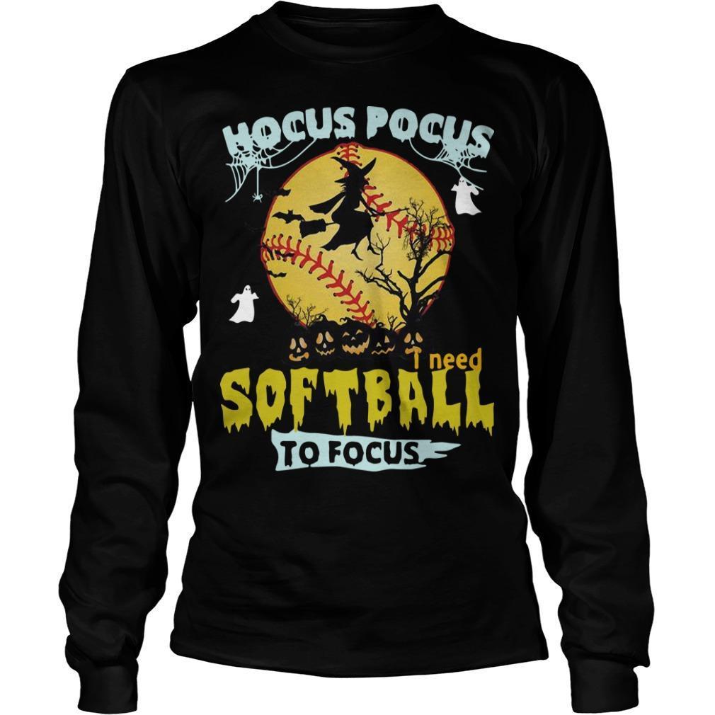 Hocus Pocus I Need Softball To Focus Longsleeve