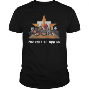 Horror Characters Houston Astros You Can't Sit With Us Shirt