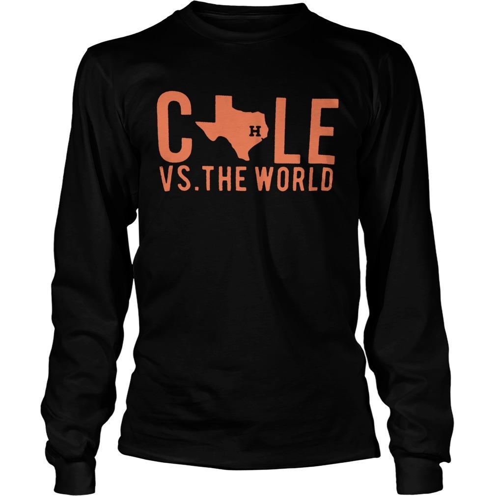 Houston Astros Cole Vs The World Longsleeve