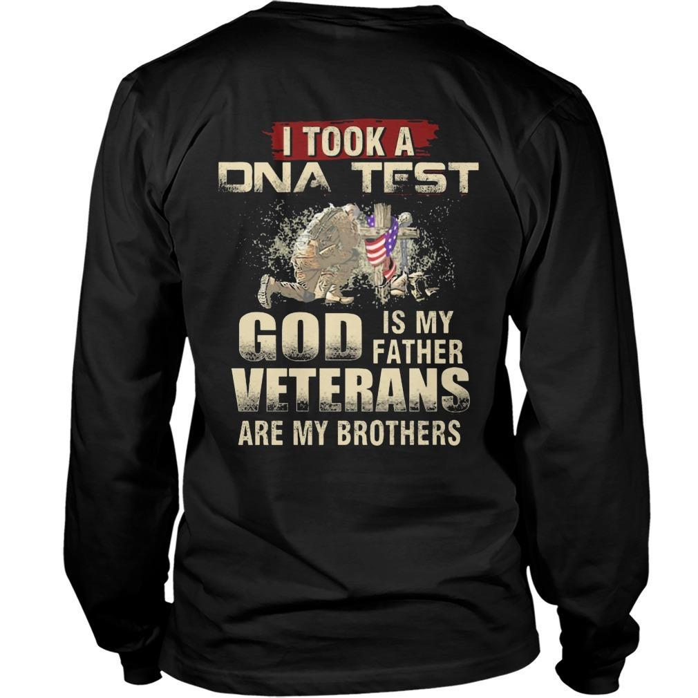 I Took A Dna Test God Is My Father Veterans Is My Brothers Longsleeve