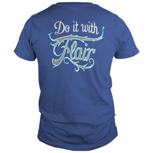 If You're Gonna Do It Shirt