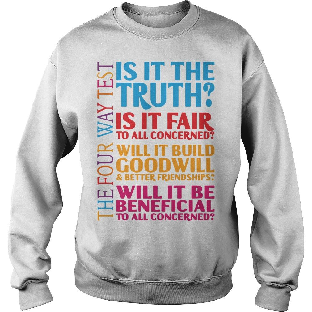 Is It The Truth Is It Fair To All Concerned Will It Build Goodwill Sweater