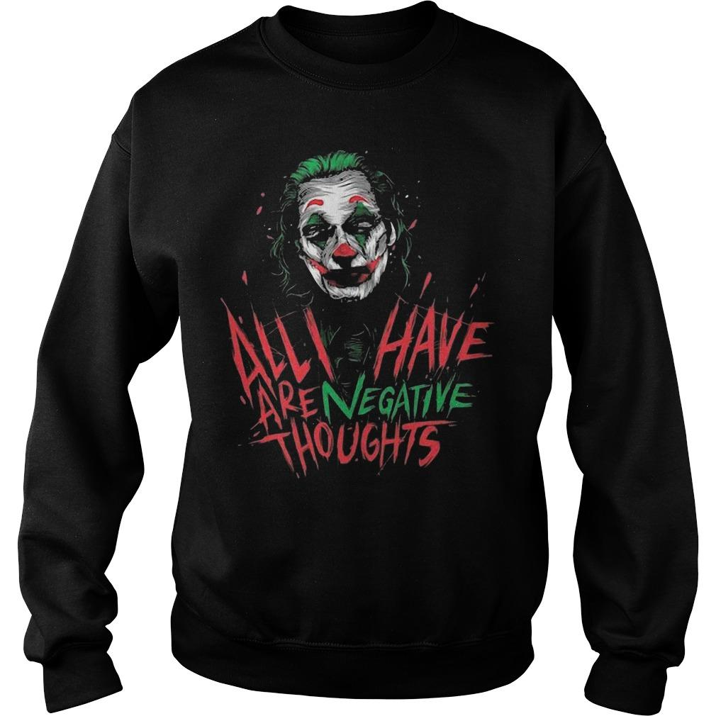 Joan Phoenix Joker All I Have Are Negative Thoughts Sweater