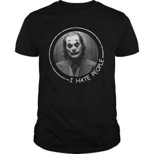 Joan Phoenix Joker I Hate People Shirt