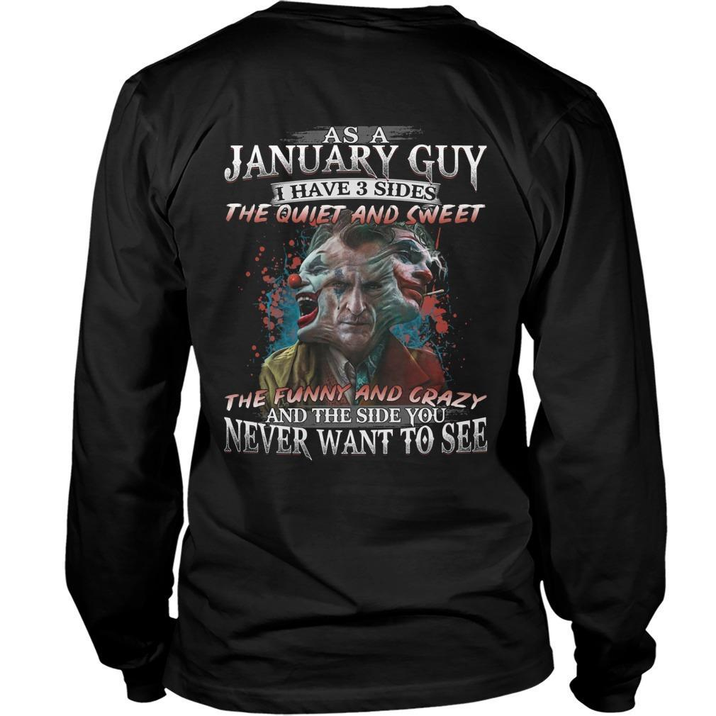 Joker As A January Guy I Have 3 Side The Quiet And Sweet The Funny And Crazy Longsleeve