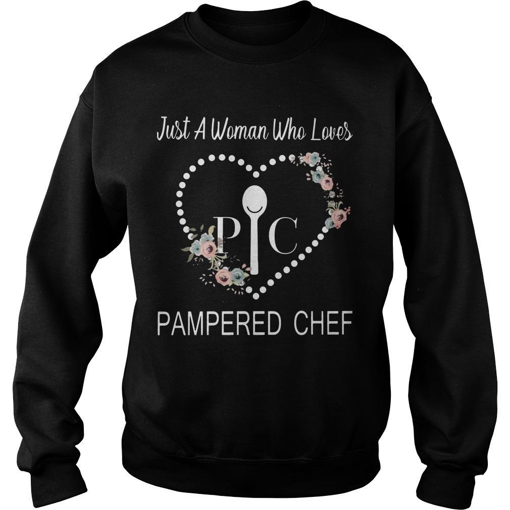 Just A Woman Who Loves Pampered Chef Sweater