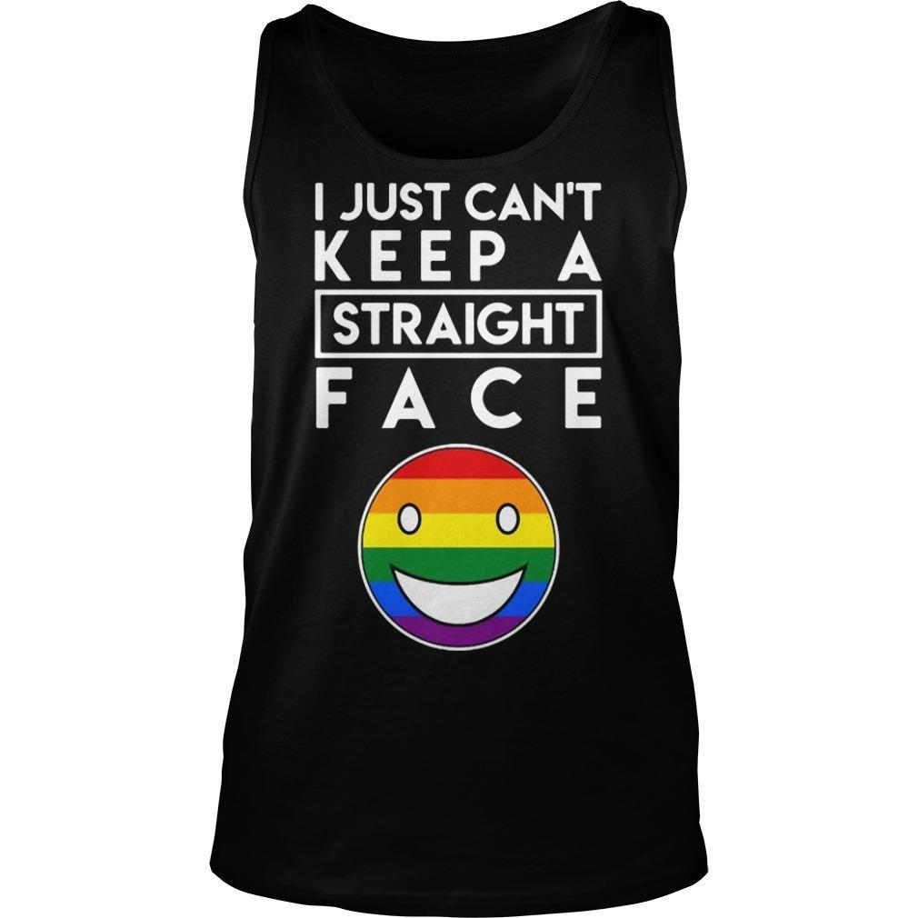 Lgbt Face I Just Keep A Straight Face Tank Top