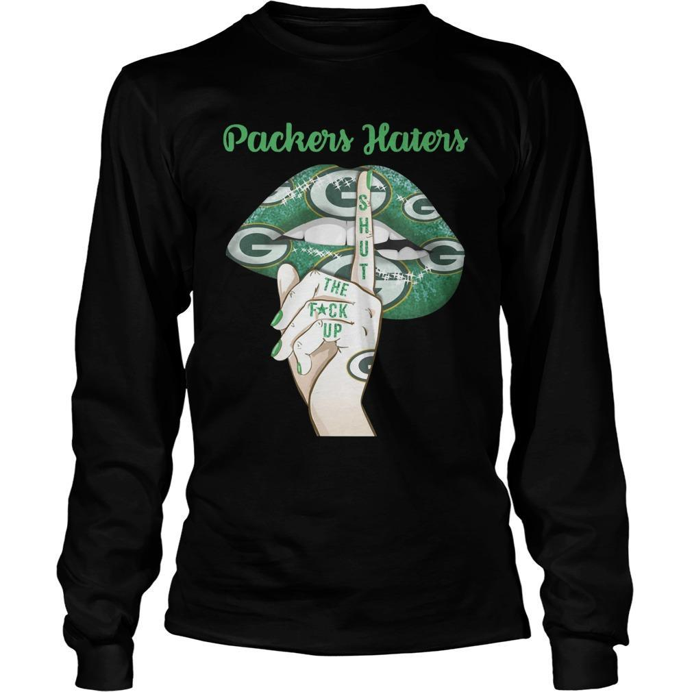 Lip Green Bay Packers Haters Shut The Fuck Up Longsleeve