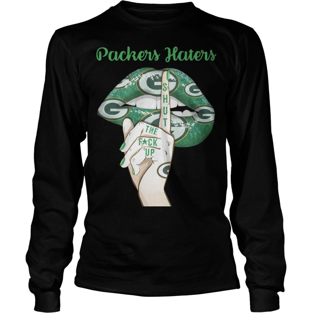 Lips Packers Haters Shut The Fuck Up Longsleeve