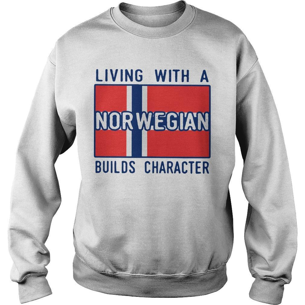 Living With A Norwegian Builds Character Sweater