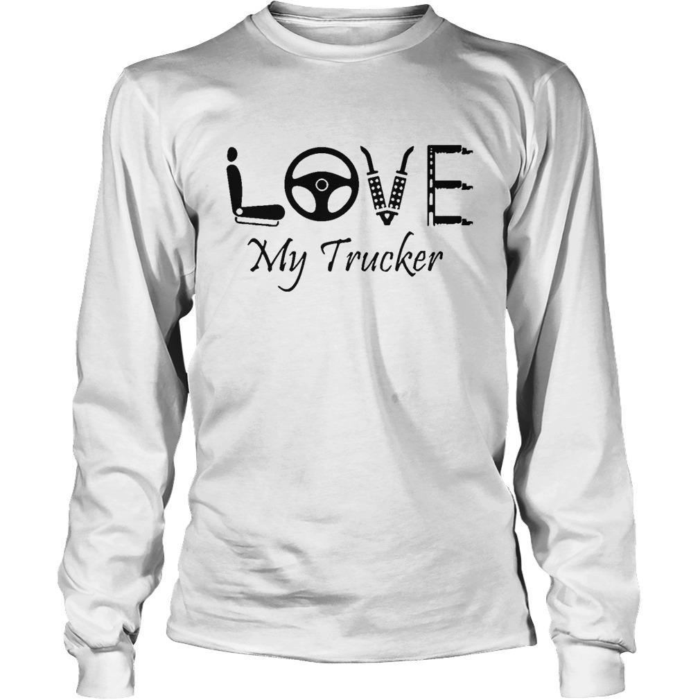 Love My Trucker Longsleeve