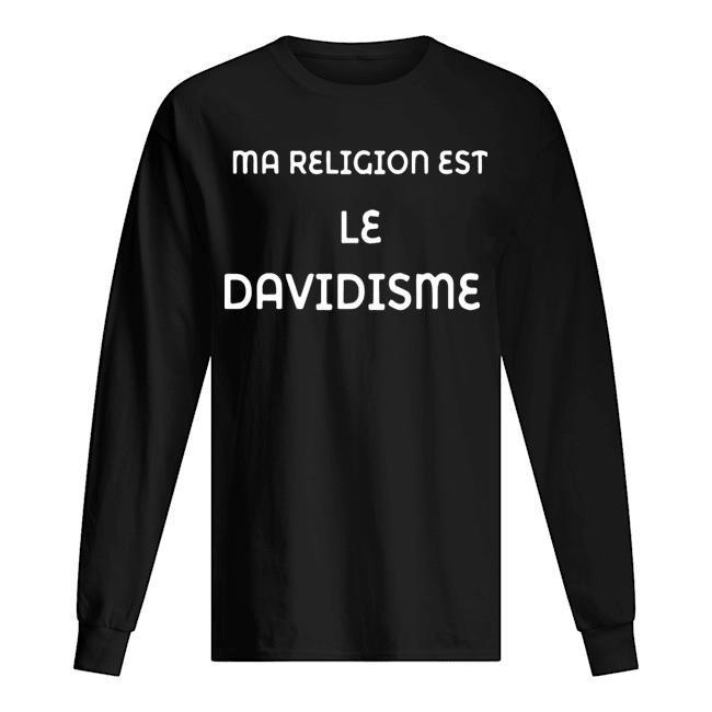 Ma Religion Est Le Davidisme Longsleeve