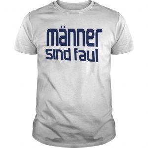 Mario Barth Review Manner Sind Faul Mario Barth T Shirt