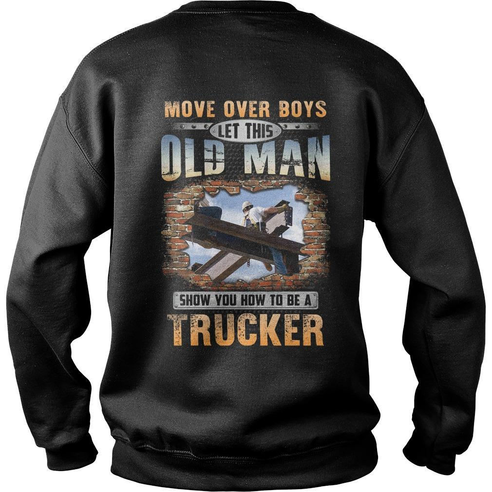Move Over Boys Let This Old Man Show You How To Be An Ironworker Sweater