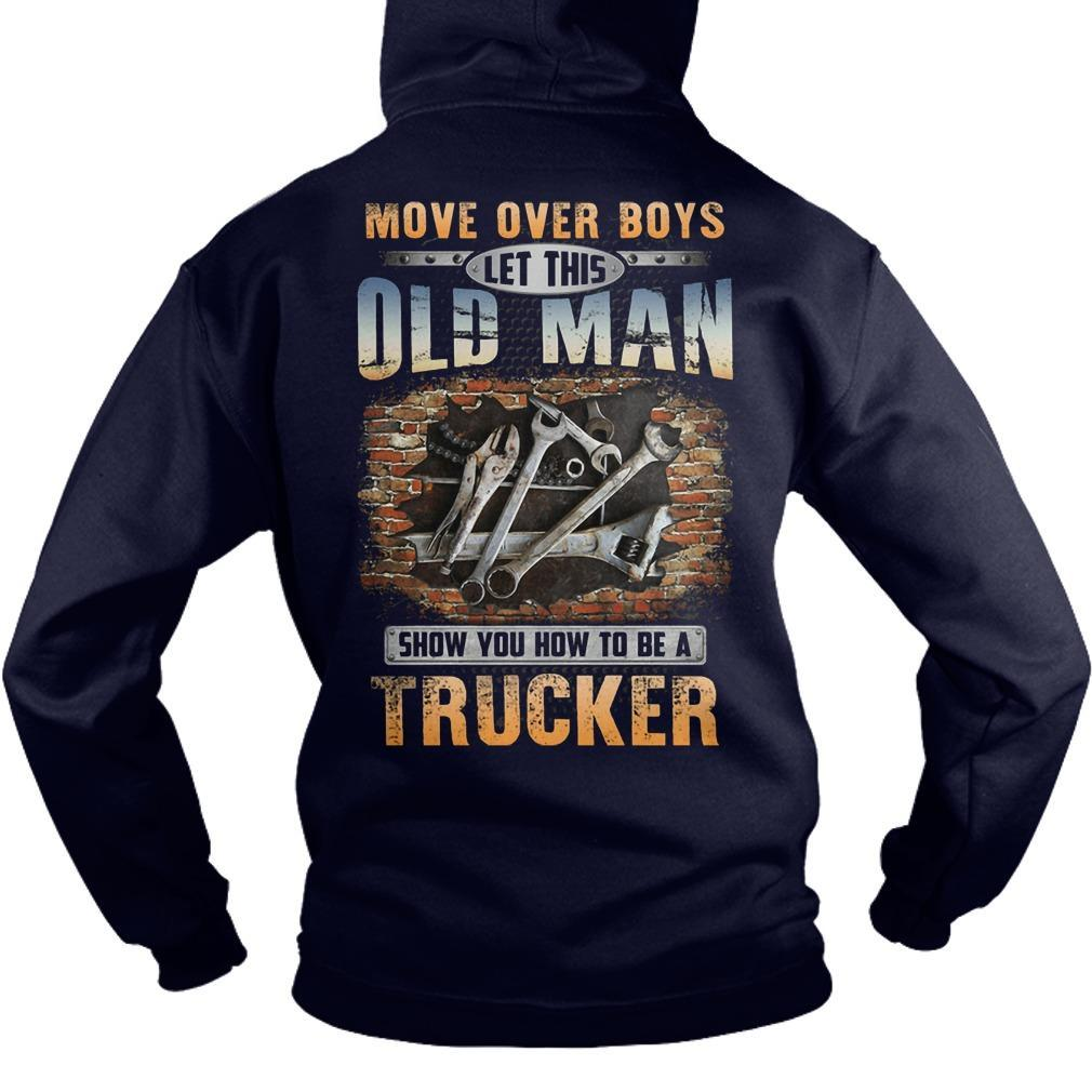 Move Over Boys Let This Old Man Show You How To Be Mechanic Hoodie