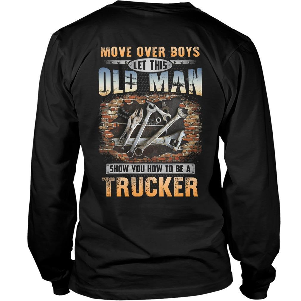 Move Over Boys Let This Old Man Show You How To Be Mechanic Longsleeve