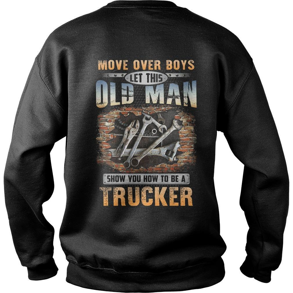 Move Over Boys Let This Old Man Show You How To Be Mechanic Sweater