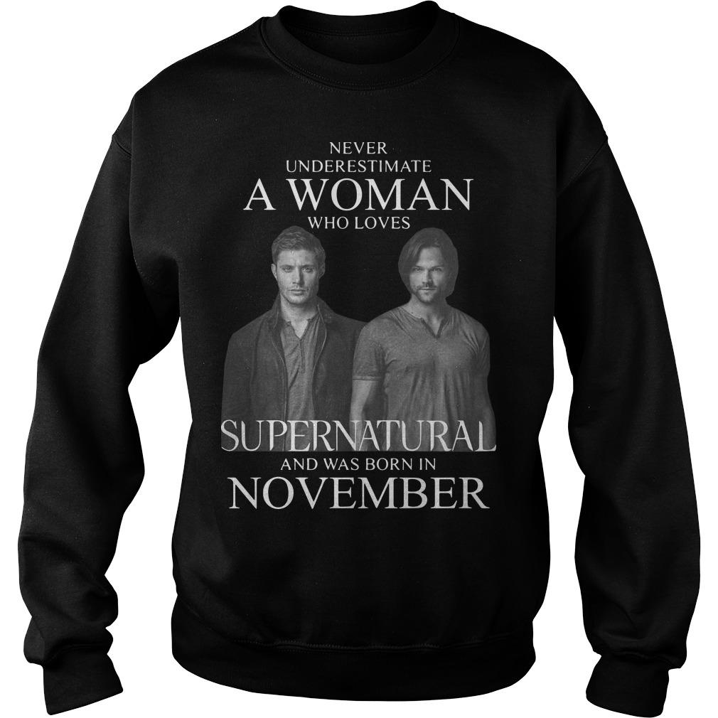 Never Underestimate A Woman Who Loves Supernatural And Was Born In November Sweater