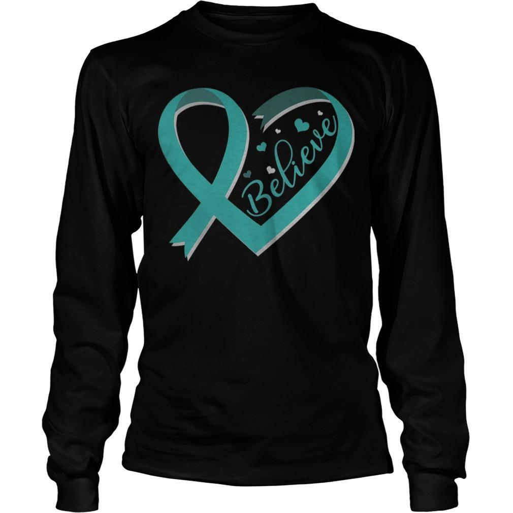 Ovarian Cancer Awareness Ribbon Believe Longsleeve