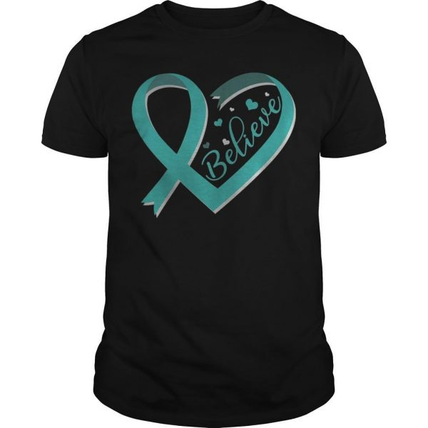 Ovarian Cancer Awareness Ribbon Believe Shirt