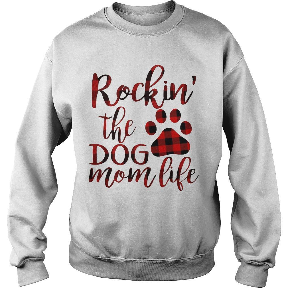 Paw Rockin' The Dog Mom Life Sweater