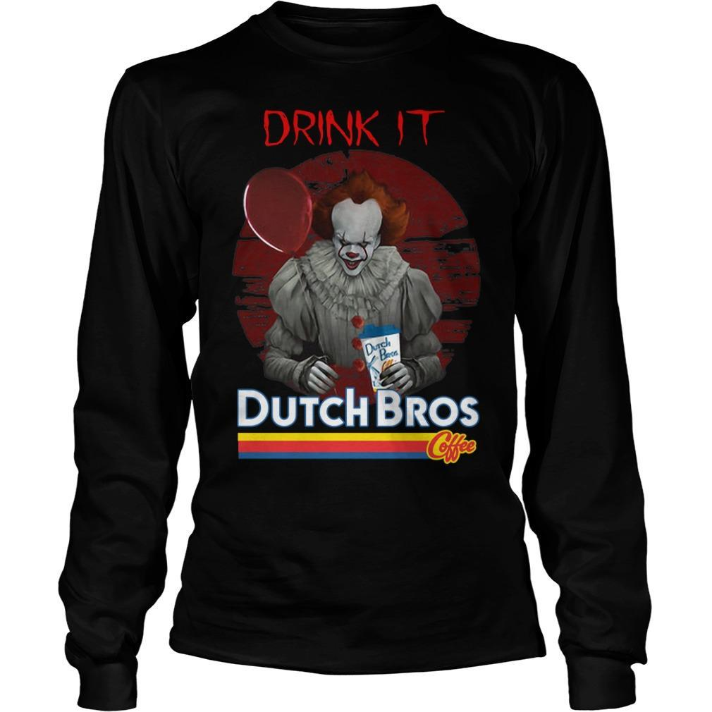 Pennywise Drink IT Dutch Bros Coffee Longsleeve