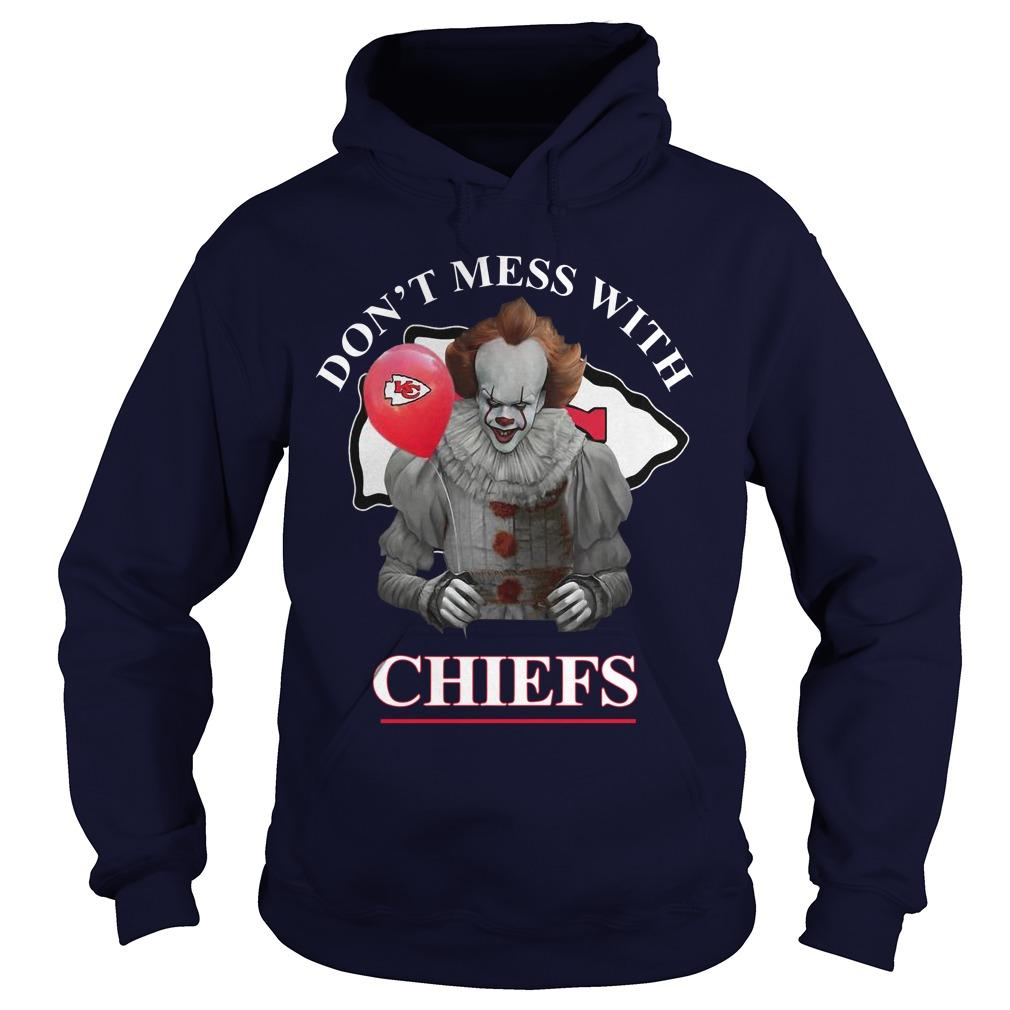 Pennywise IT Don't Mess With Chiefs Hoodie