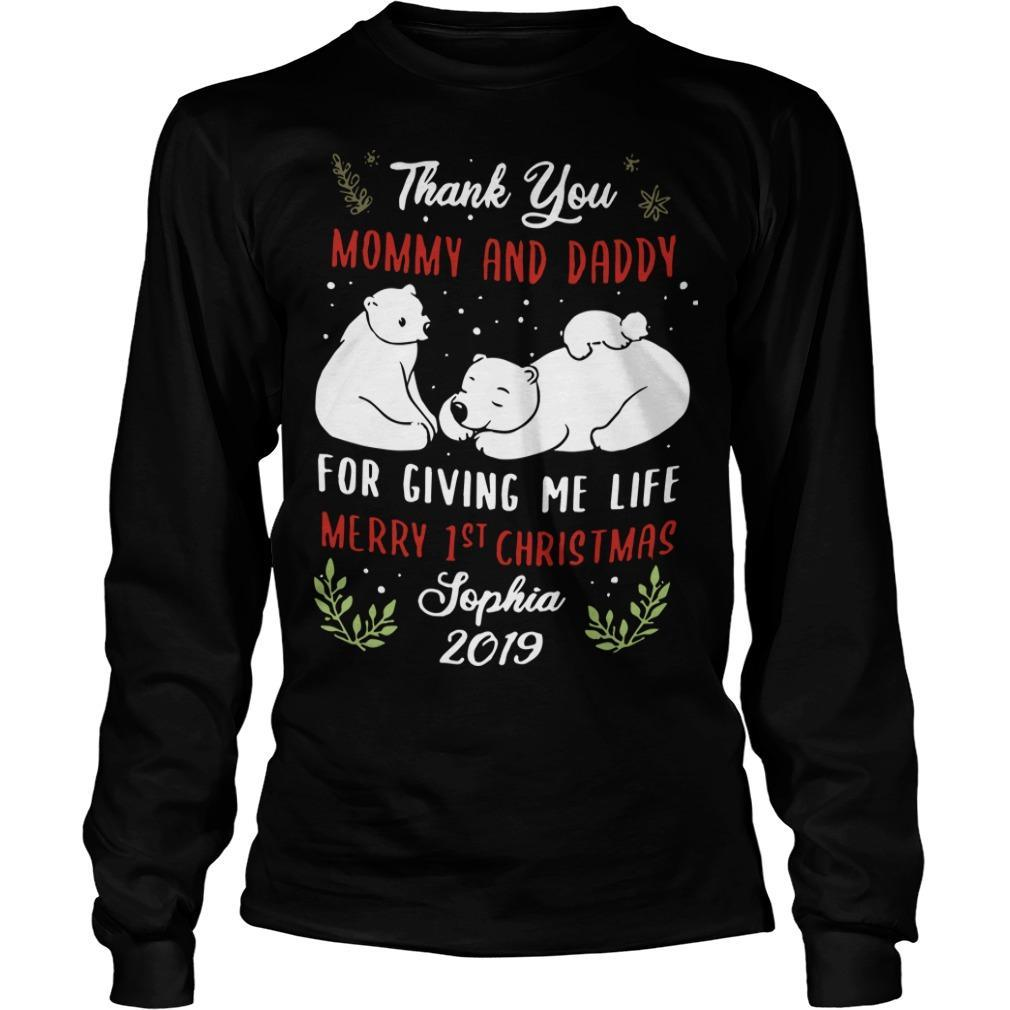 Polar Bear Thank You Mommy And Daddy For Giving Me Life Merry 1st Christmas Longsleeve