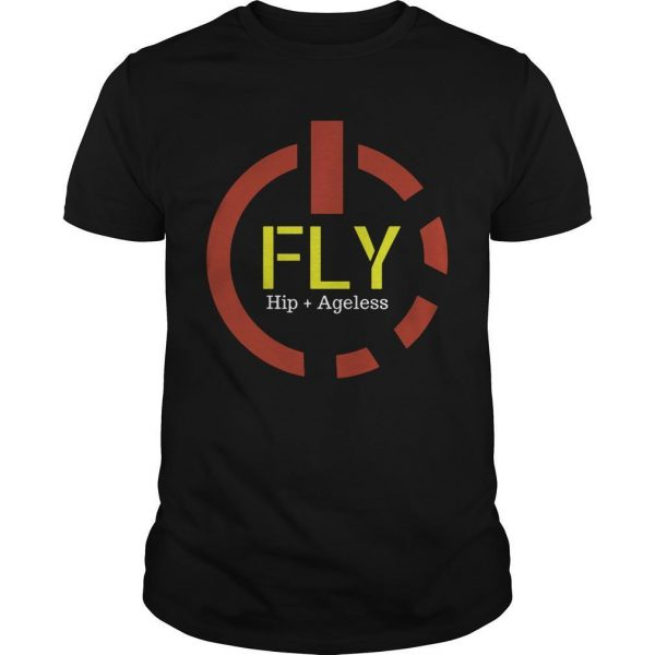 Power Button Fly Hip Ageless Shirt