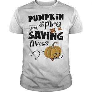 Pumpkin Spice Saving Lives Shirt