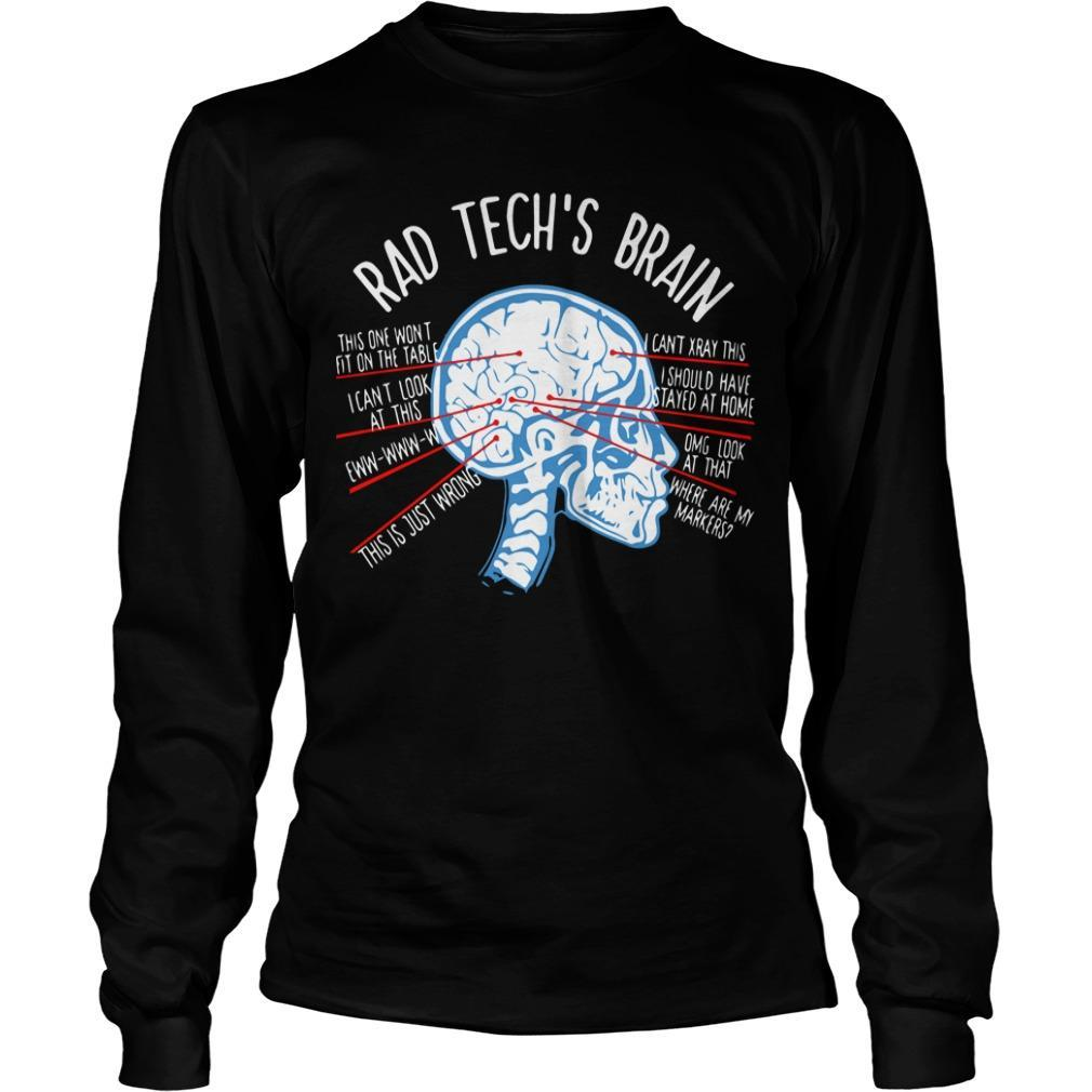 Radiology Technician Rad Tech's Brain Longsleeve