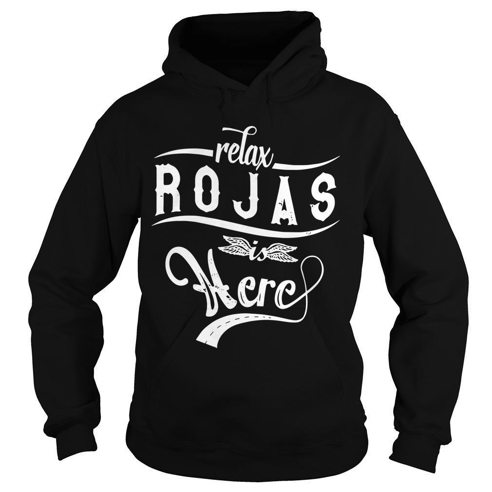 Relax Rojas Is Here Hoodie