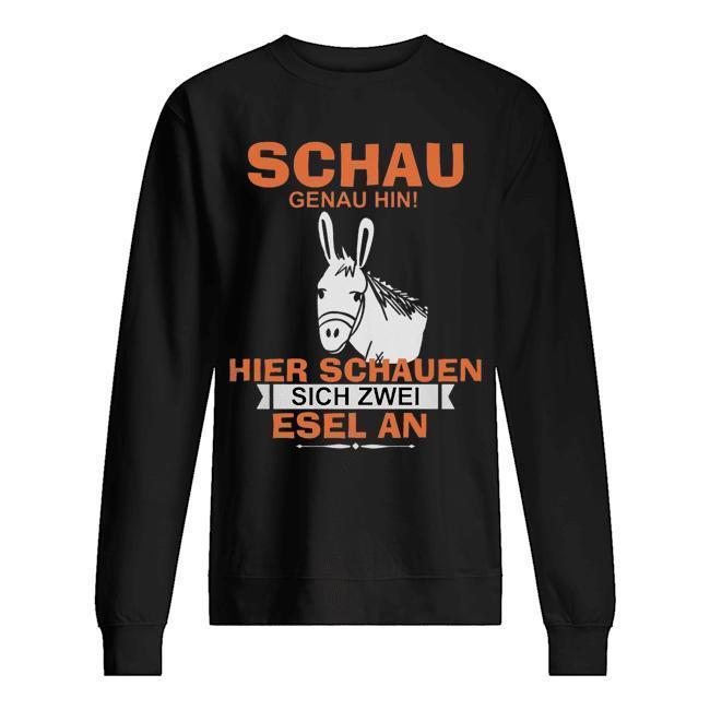 Schau Genau Hin Hier Schauen Sich Zwei Esel An Sweater
