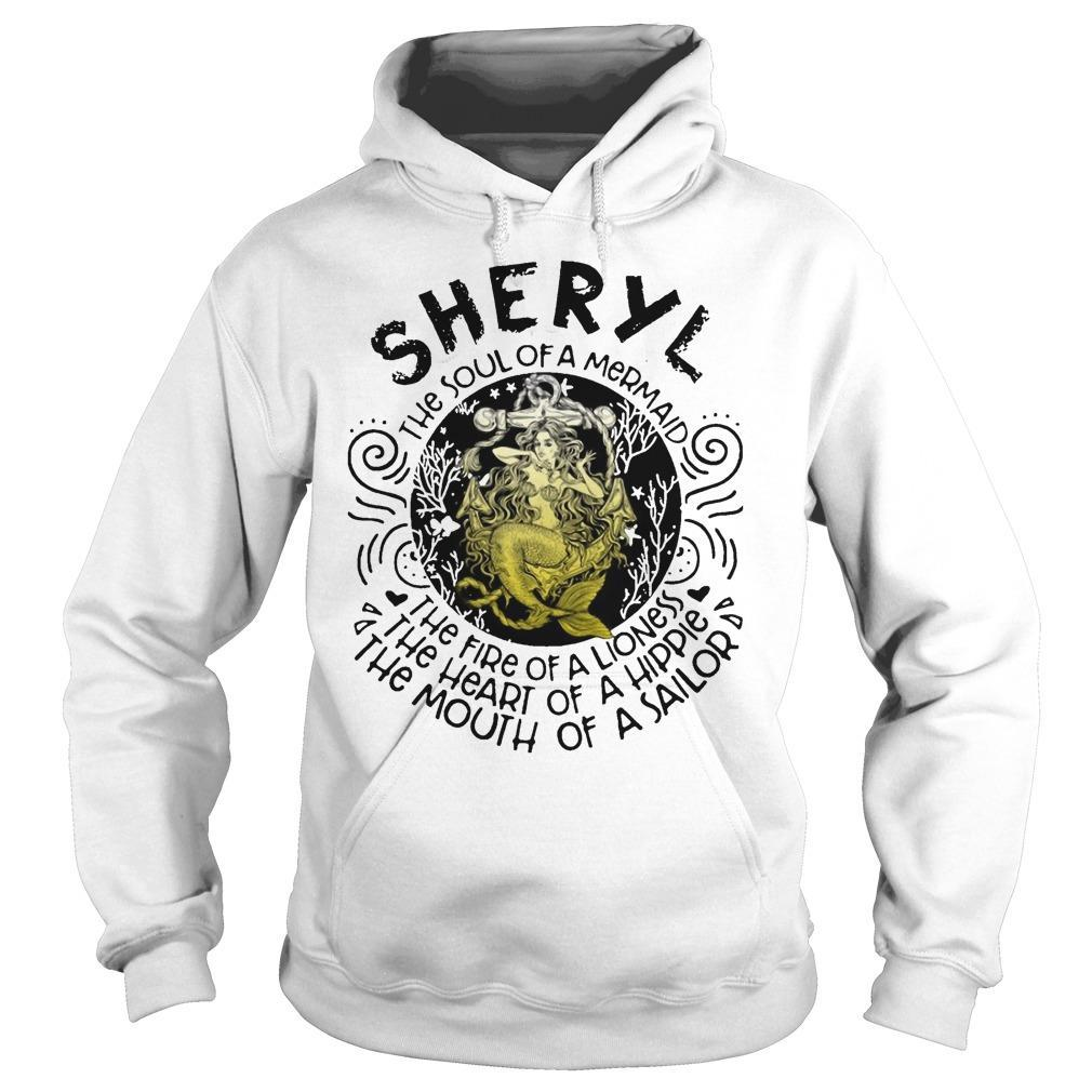 Sheryl The Soul Of A Mermaid The Fire Of A Lioness Heart Of Hippie Hoodie