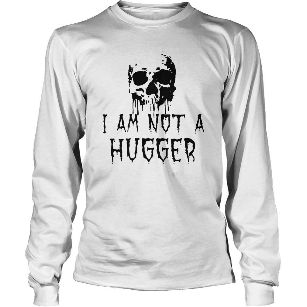 Skull I'm Not A Hugger Longsleeve
