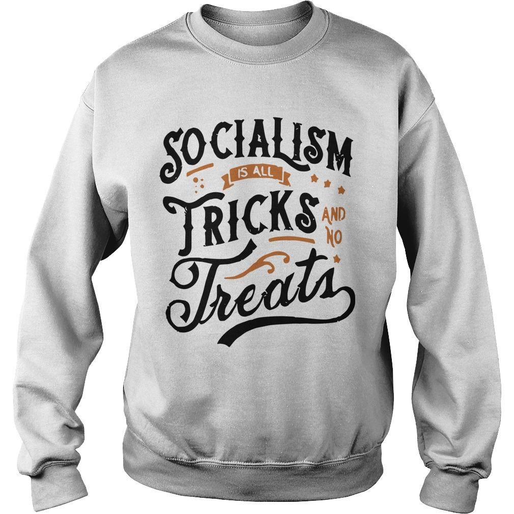 Socialism Is All Tricks And No Treats Sweater