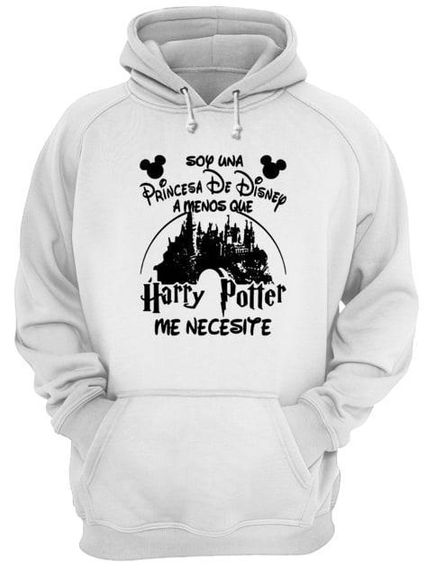 Soy Una Princesa De Disney A Menos Que Harry Potter Me Necesite Hoodie