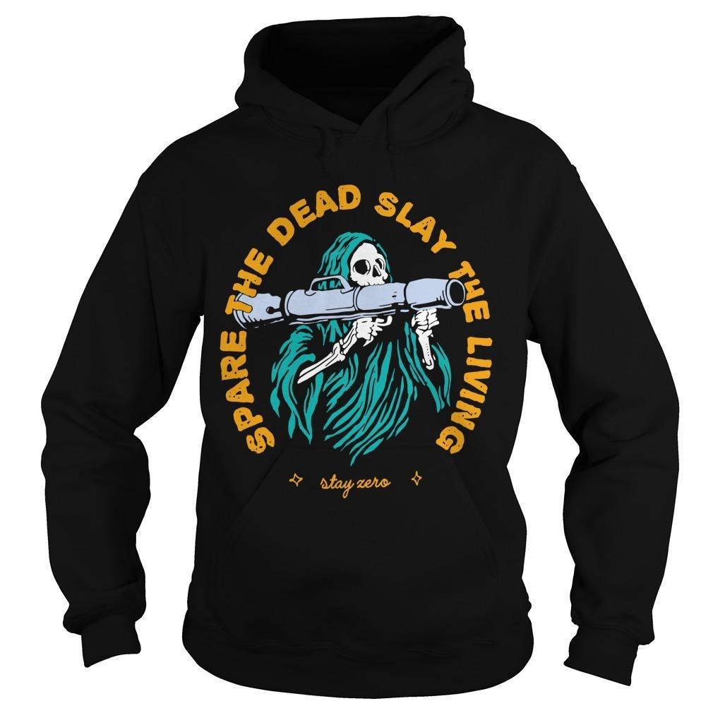 Spare The Dead Slayy The Living Hoodie