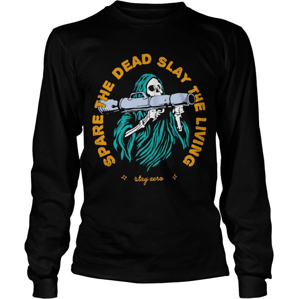 Spare The Dead Slayy The Living Longsleeve
